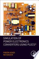 Simulation of Power Electronics Converters Using PLECS