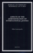 Aspects of the Administration of International Justice