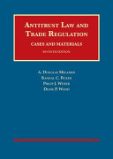 Antitrust Law and Trade Regulation  Cases and Materials