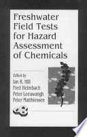 Freshwater Field Tests For Hazard Assessment Of Chemicals Book PDF