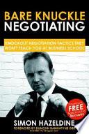 Bare Knuckle Negotiating