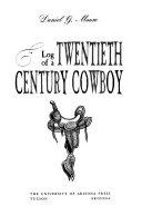 Log of a Twentieth Century Cowboy Read Online