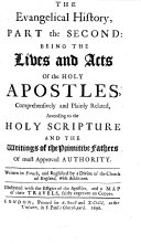 The Evangelical History  Or  the Life of Our Blessed Saviour Jesus Christ     The Second Edition Adorn d with Copper Cuts