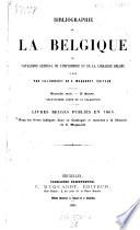 Bibliographie de la Belgique, publ. par la librairie nationale et etrangere de C. Muquardt