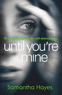 Until You re Mine Book PDF