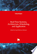 Real Time Systems  Architecture  Scheduling  and Application
