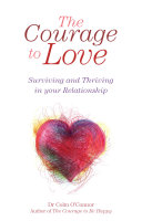 The Courage to Love: Surviving and Thriving in Your Relationship [Pdf/ePub] eBook