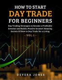 How to Start Day Trade for Beginners Book