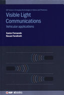 Vehiculat Applications of Visible Light Communications