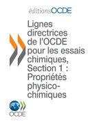 Pdf Lignes directrices pour les essais de produits chimiques / Section 1: Propriétés Physico-Chimiques Résumé des considérations du rapport du groupe d'experts sur la chimie physique Telecharger