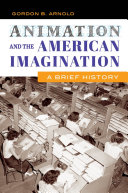 Pdf Animation and the American Imagination: A Brief History Telecharger