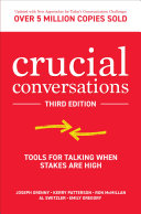 Crucial Conversations  Tools for Talking When Stakes are High  Third Edition Book PDF