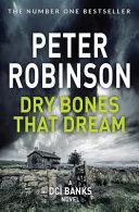 Dry Bones That Dream  DCI Banks 7 Book