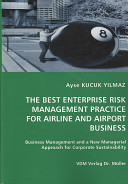 The Best Enterprise Risk Management Practice for Airline and Airport Business