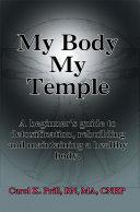 My Body My Temple
