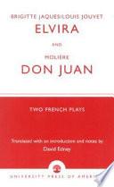 Brigitte Jacques And Louis Jouvet S Elvira And Moliere S Don Juan