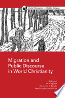 Migration And Public Discourse In World Christianity