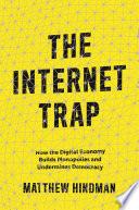 The Internet Trap