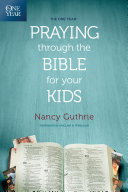 Pdf The One Year Praying through the Bible for Your Kids