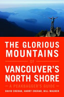 The Glorious Mountains of Vancouver's North Shore
