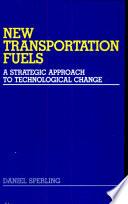 New Transportation Fuels Book