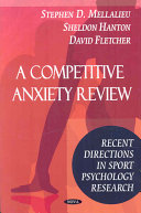 A Competitive Anxiety Review