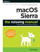 MacOS Sierra: The Missing Manual