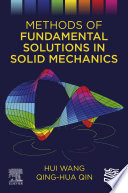 Methods of Fundamental Solutions in Solid Mechanics