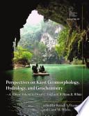 Perspectives on Karst Geomorphology  Hydrology  and Geochemistry