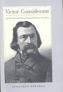 Victor Considerant and the Rise and Fall of French Romantic Socialism