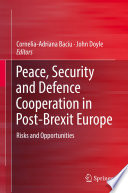 Peace Security And Defence Cooperation In Post Brexit Europe