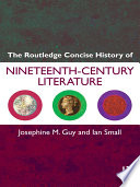 The Routledge Concise History Of Nineteenth Century Literature Book