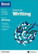 Bond 11   English  Focus on Writing