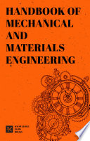 Handbook of Mechanical and Materials Engineering
