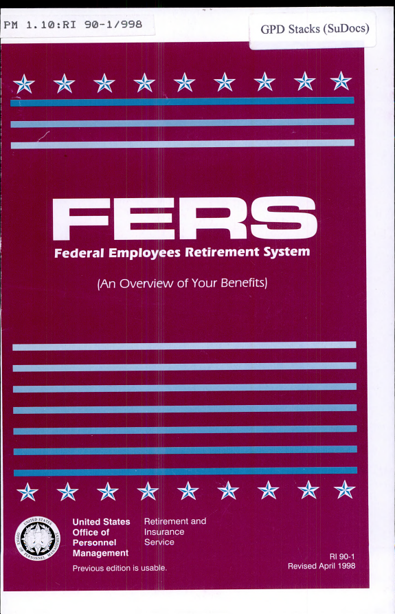 FERS  Federal Employees Retirement System