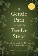 A Gentle Path through the Twelve Steps