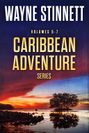 Caribbean Adventure Series  Books 5 7