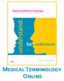 Medical Terminology Online   Exploring Medical Language