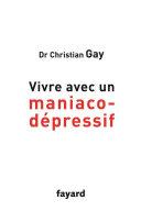 Vivre avec un maniaco-dépressif ebook