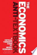 The Economics Anti Textbook