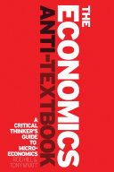 The Economics Anti-Textbook Book