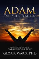 Adam, Take Your Position Pdf/ePub eBook