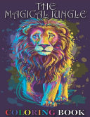 The Magical Jungle Coloring Book