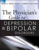 The Physician   s Guide to Depression and Bipolar Disorders