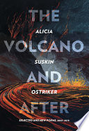 The Volcano and After