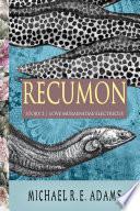 Recumon (Story #2): Love Muraenidae Electricus