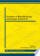Frontiers of Manufacturing and Design Science III