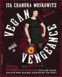 Vegan with a Vengeance, 10th Anniversary Edition Pdf/ePub eBook