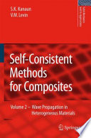 Self Consistent Methods for Composites Book