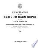 Recopilación de los debates de leyes orgánicas municipales y sus textos definitivos